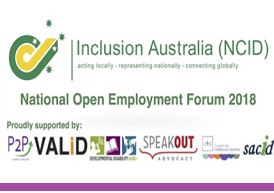 Inclusion Australia (NCID) National Open Employment Forum 2018