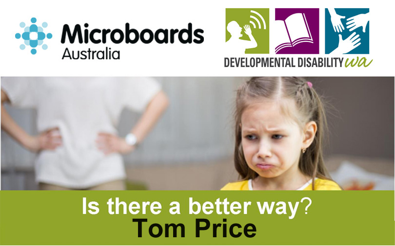 Microboards:  Is There a Better Way? Using Positive Behaviour Support: Tom Price