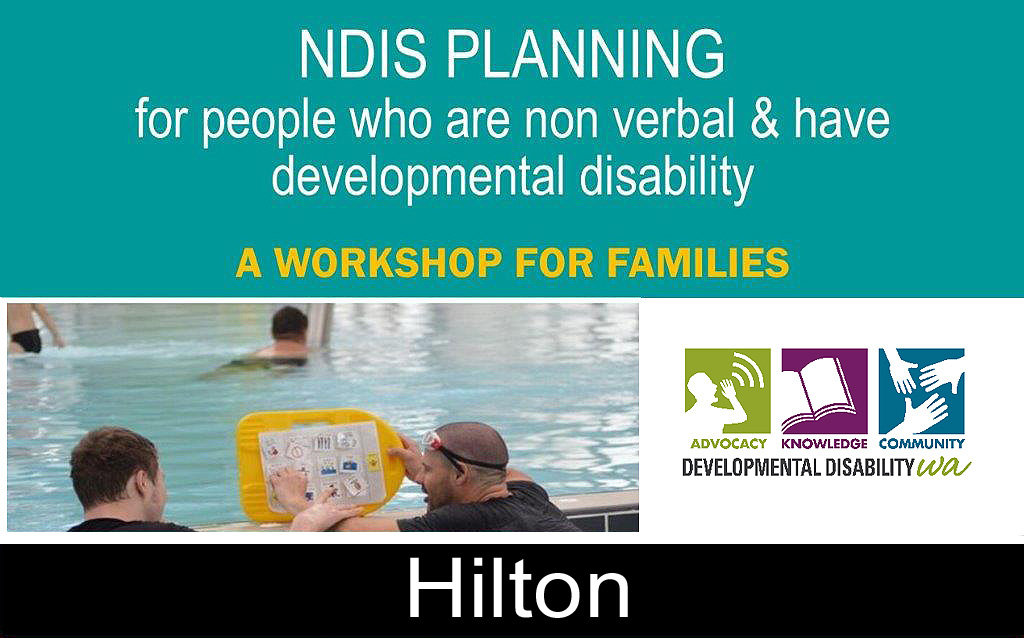 NDIS Planning for people who are non verbal & have developmental disability: Hilton