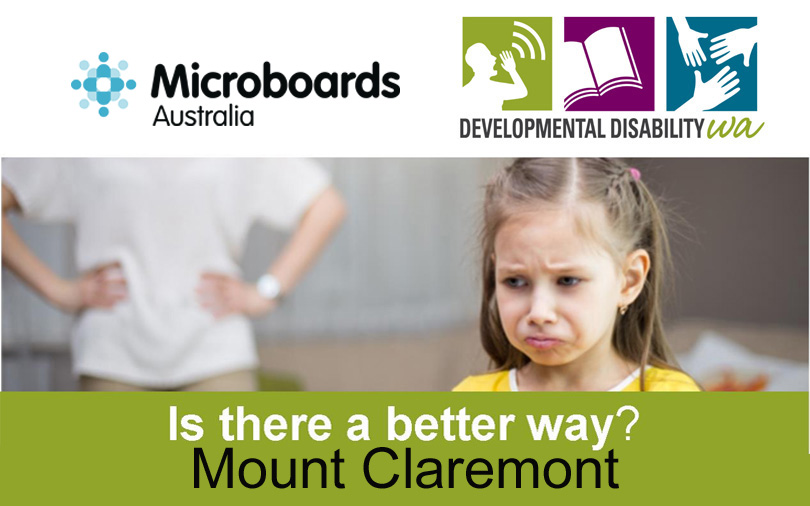 Microboards:  Is There a Better Way? Using Positive Behaviour Support: Mount Claremont