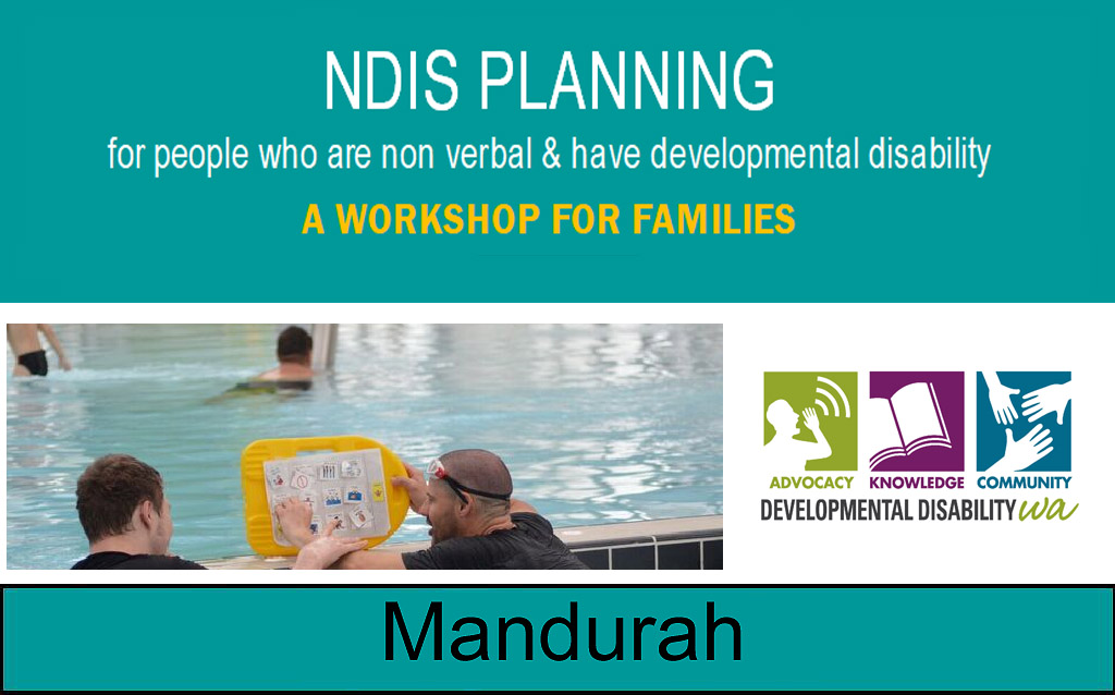 NDIS Planning for people who are non verbal & have developmental disability: Mandurah