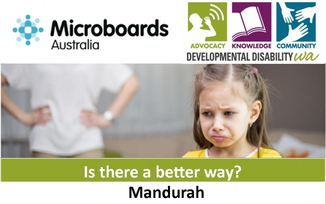 Microboards:  Is There a Better Way? Using Positive Behaviour Support: Mandurah