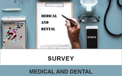 Medical and Dental: Survey
