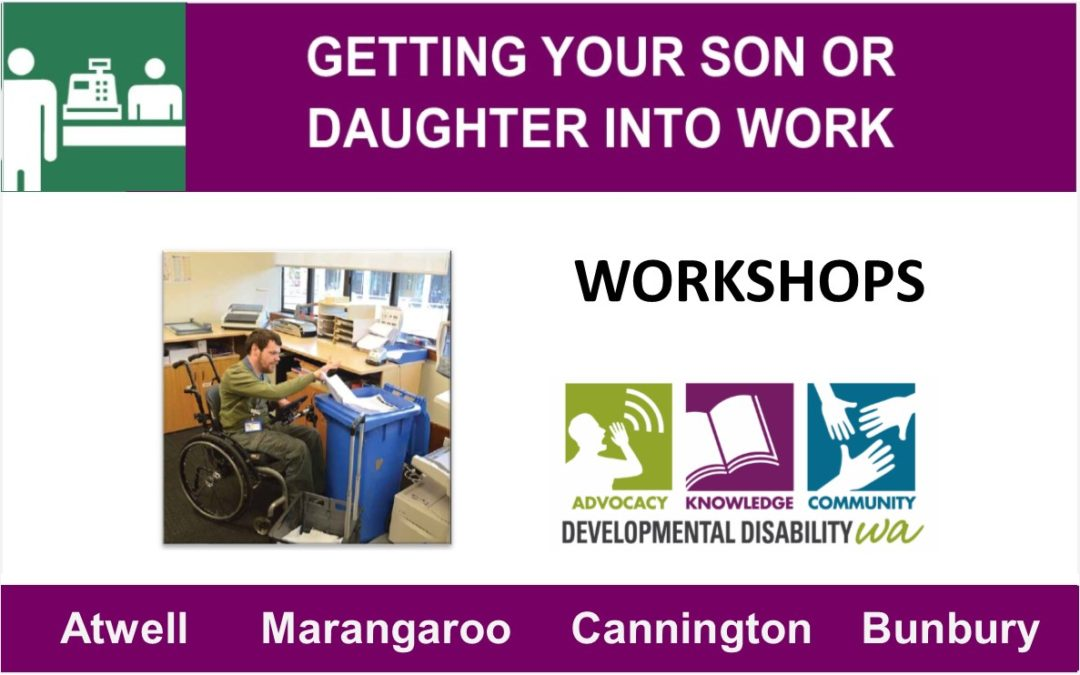 Getting Your Son or Daughter Into Work: Workshops