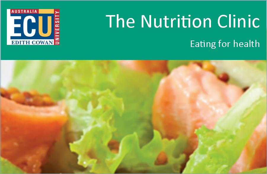 Edith Cowan University:  The Nutrition Clinic – Eating for Health