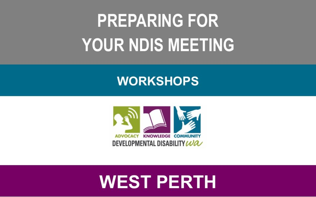 Preparing for your NDIS Meeting: Workshops