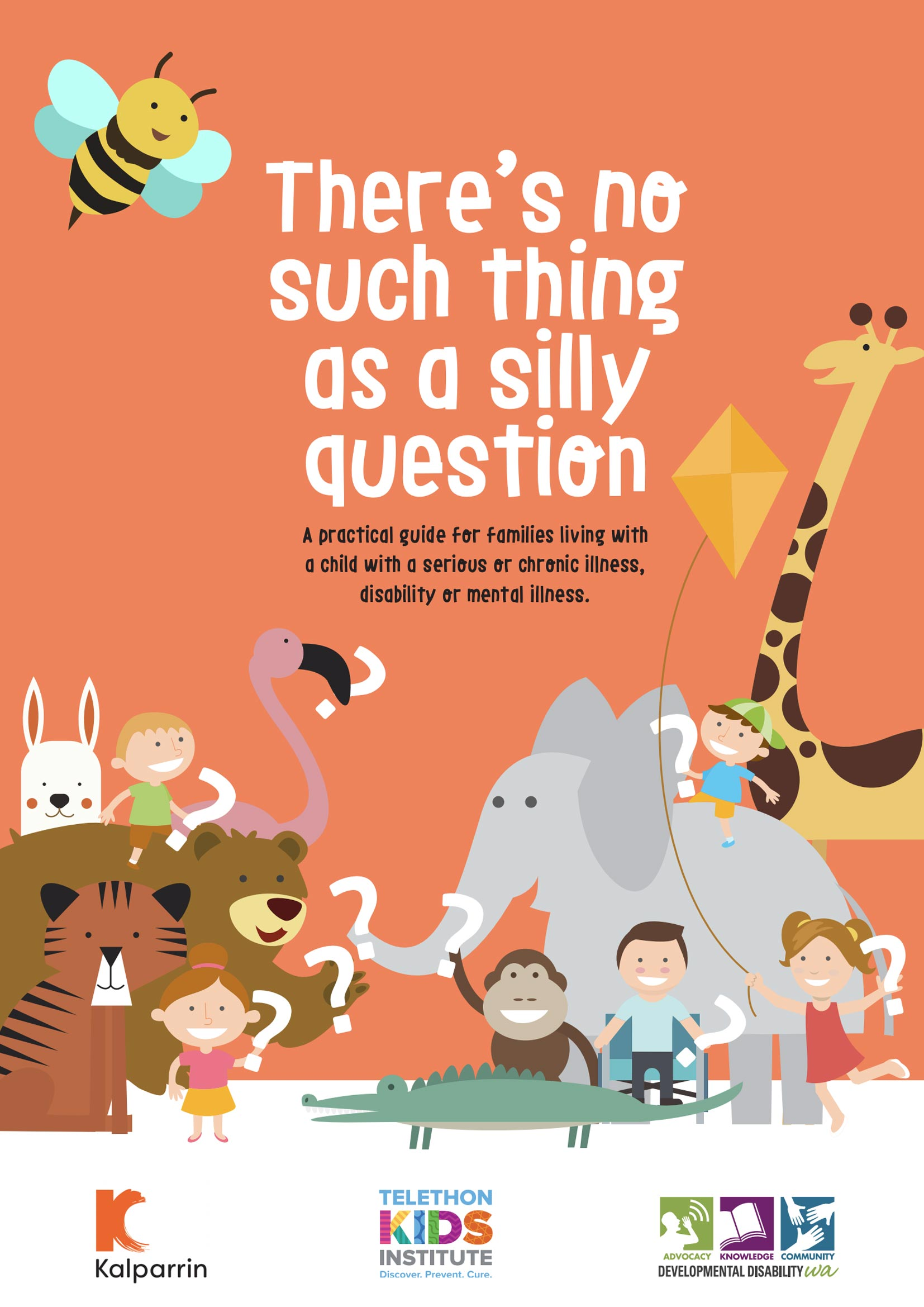There's no such thing as a silly question cover