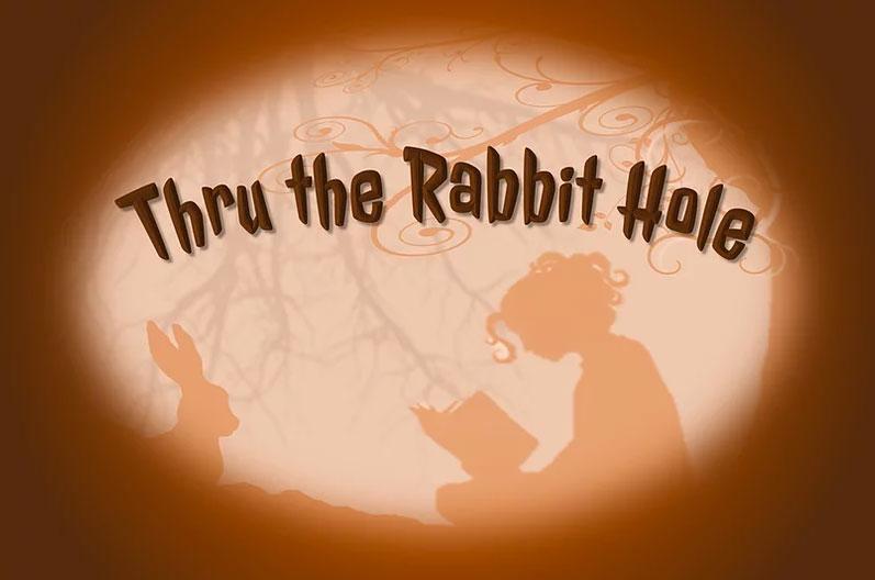 Thru the Rabbit Hole