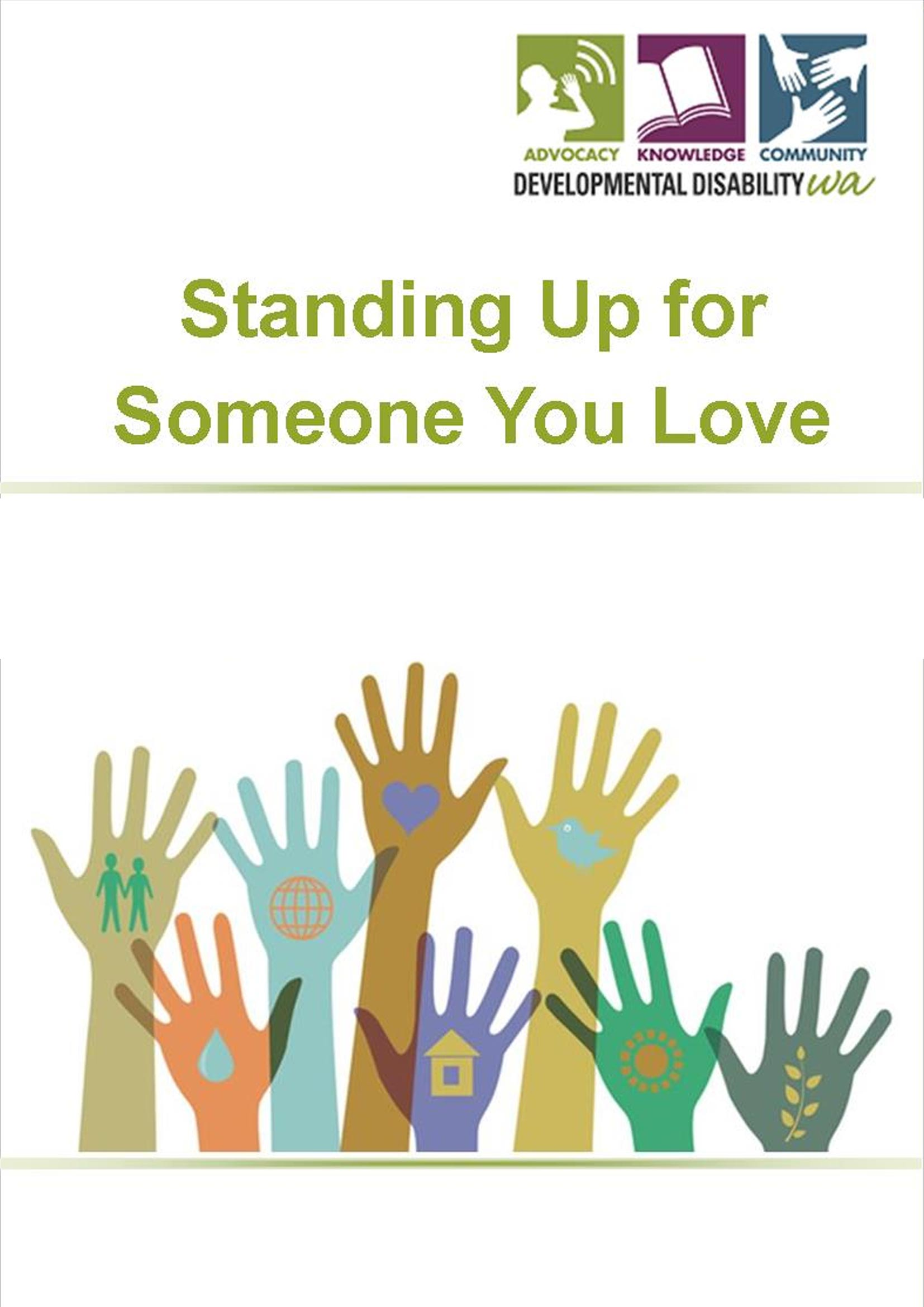 Standing up for Someone you Love