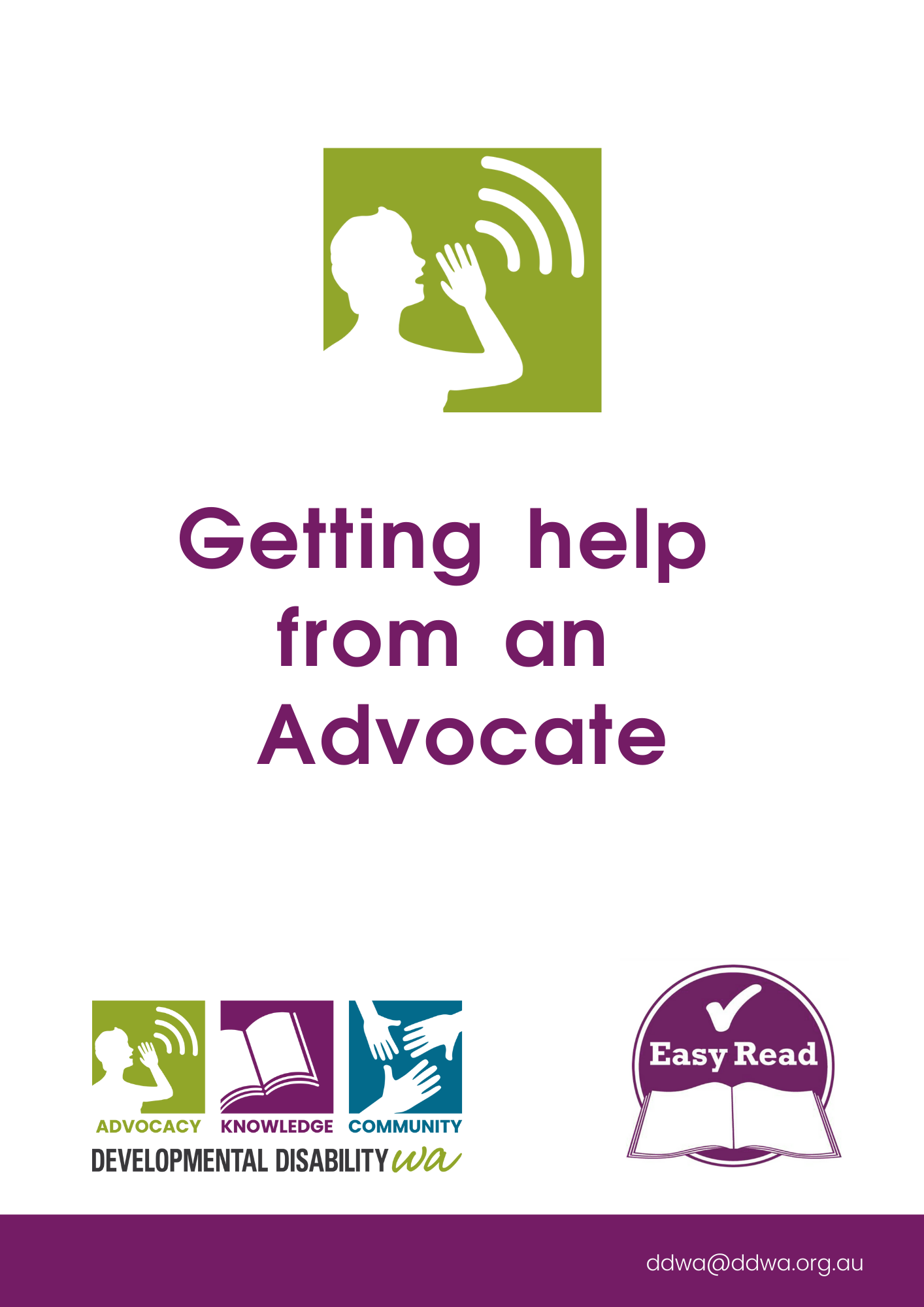 front cover image of the Getting help from an advocate easy read resource